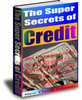 The Super Secrets Of Credit